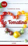 La Tomatina (Kurzgeschichte, Liebe) (Die 'booksnacks' Kurzgeschichten Reihe)