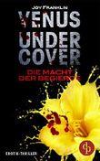 Venus Undercover - Die Macht der Begierde