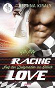 Auf der Zielgeraden ins Glück (Chick Lit, Liebe, Sports Romance) (Die Racing Love Reihe 3)