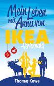 Mein Leben mit Anna von IKEA – Verlobung