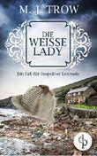 Die weiße Lady: Ein Fall für Inspektor Lestrade
