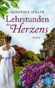 Lehrstunden des Herzens: (Regency Roman, Historisch, Liebe)