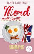 Mord macht Appetit (Frauenkrimi, Cosy Crime) (Darina Lisle Krimi-Reihe 9)