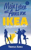 Mein Leben mit Anna von IKEA – Junggesellenabschied