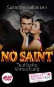 No Saint (Romantasy, Liebe) (Romance Alliance Love Shots-Reihe)
