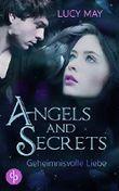 Geheimnisvolle Liebe (Young Adult, Romantasy) (Angels & Secrets-Reihe 3)