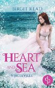 Heart and Sea (Liebe, Romantasy) (Virgeeville-Trilogie 1)