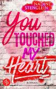You touched my Heart