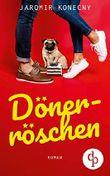 Dönerröschen (Humor, Liebe)