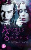 Verborgene Träume (Angels & Secrets-Reihe 5)