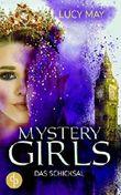 Das Schicksal (Fantasy, Young Adult) (Mystery Girls-Reihe 4)