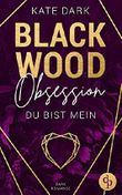 Blackwood Obsession: Du bist mein
