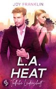 L.A. Heat: Tödliche Leidenschaft