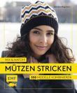 Mix and Match! Mützen stricken