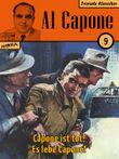 Al Capone 09: Capone ist tot! Es lebe Capone!
