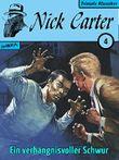 Nick Carter 004: Ein verhängnisvoller Schwur