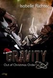 Gravity: Out of Christmas Order