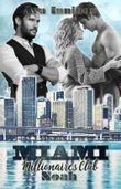 Miami Millionaires Club – Noah