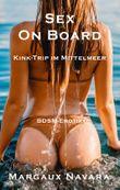 Sex on Board - Kink-Trip im Mittelmeer