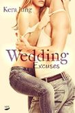 Wedding Excuses (Blind Wedding 2)