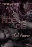 Black Summer (Ride or Die 2)