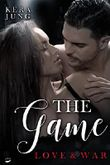 The Game – Love & War (German Edition)