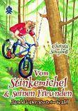 Vom Stinkemichel und seinen Freunden: Band 13: Der Sturz im Wald