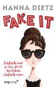 Fake it: Einfach mal so tun, als ob das Leben einfach wäre