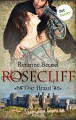 Rosecliff - Band 1: Die Braut