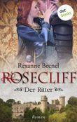 Rosecliff - Band 2: Der Ritter