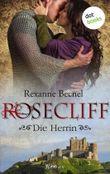 Rosecliff - Band 3: Die Herrin