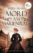 Mord am Marienplatz: Historischer Kriminalroman (Severin Thiel)