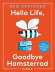 Hello Life - Goodbye Hamsterrad
