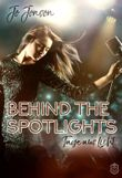 Behind the Spotlights