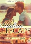 Italian Escape: Die letzte Erbin