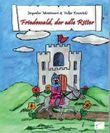 Friedewald, der edle Ritter