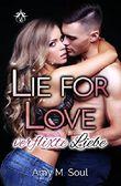 Verflixte Liebe (Lie for Love 1)