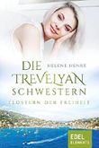 Die Trevelyan-Schwestern: Flüstern der Freiheit