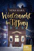 Winternacht bei Tiffany: Roman