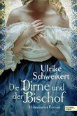 Die Dirne und der Bischof: Historischer Roman (Elisabeth-Reihe 1)