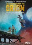 Die Ausgestossenen von Orion. Band 1
