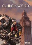 Clockwerx. Band 1