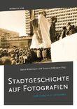 Stadtgeschichte auf Fotografien
