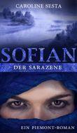 SOFIAN Der Sarazene