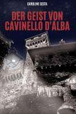 Der Geist von Cavinello d'Alba
