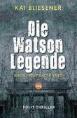 Die Watson Legende