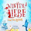 Winter, Liebe und ein Wiesel (Digipak-Version)
