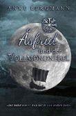 Asfrid und der Vollmondnebel: Wikinger-Liebesroman