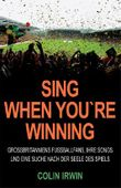 Sing When You're Winning