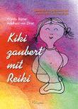 Kiki zaubert mit Reiki - für Kinder
